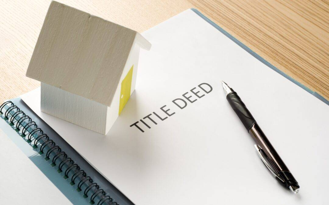 Title Deeds – what are they?